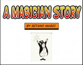 A MAGICIAN STORY