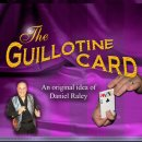 THE GUILLOTINE CARD