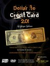 DOLLAR TO CREDIT CARD 2.0