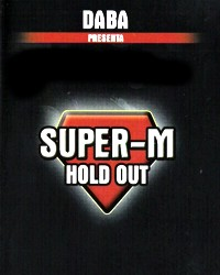 SUPER-M- HOLD OUT